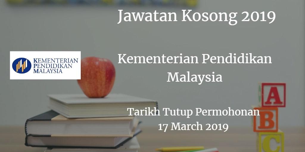 Jawatan Kosong Kementerian Pendidikan Malaysia 17 March 2019