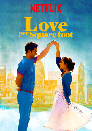 Love Per Square Foot 2018 WEBRip 350MB Hindi 480p