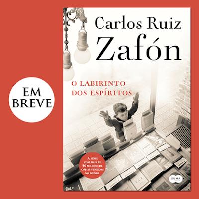 [Capa] O Labirinto dos Espíritos de Carlos Ruiz Zafón