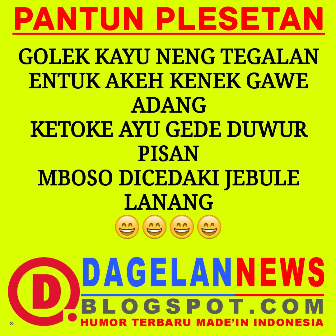 PANTUN LUCU JAWA PLESETAN - DAGELAN NEWS