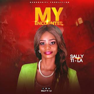 Music: Sally Ti-La - My Encounter | @sallytila2