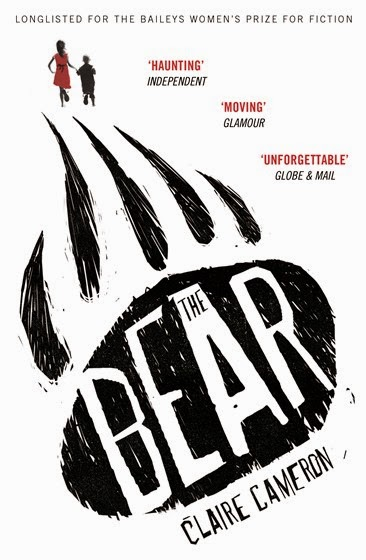 "Book Review: ""The Bear"" by Claire Cameron (and Giveaway!)"
