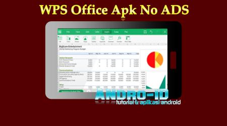 Download Wps Office Premium V11 7 6 Terbaru Update 29 Agustus 2019 Andro Id