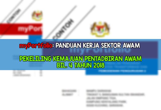 Muat Turun Myportfolio Panduan Kerja Sektor Awam Pkpa Bil 4 Tahun 2018 Infomalay12 Blogspot Com Info Malay