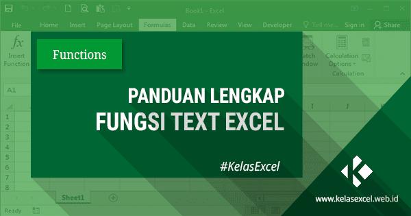 Contoh dan Cara Menggunakan Fungsi TEXT Excel
