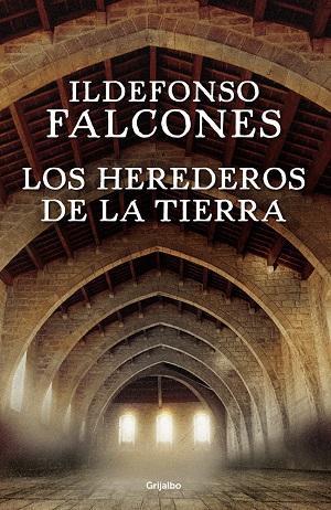 Los herederos de la Tierra de Ildefonso Falcones
