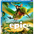 Epic DVD and Blu-Ray Review (to arrive Aug. 20th!)