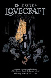Children of Lovecraft edited by Ellen Datlow