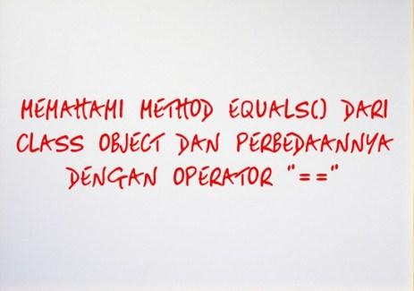 Method Equals() Dari Class Object