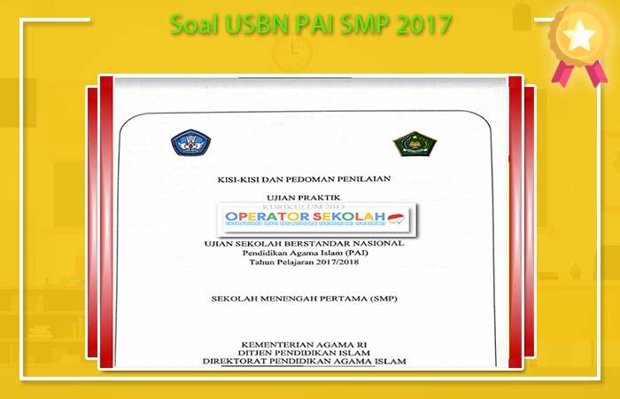 Soal USBN PAI SMP K13