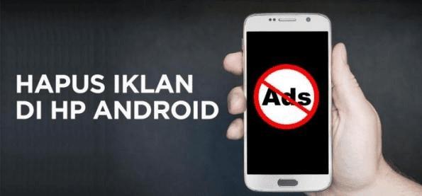 Cara Mudah Menghilangkan Iklan di HP Android