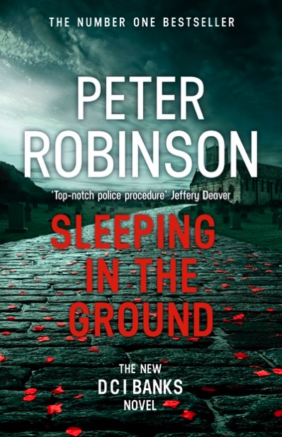 cover of Peter Robinson's newest Banks novel Sleeping in the Ground