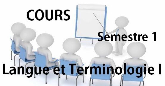 Cours de Langue et Terminologie I Semestre 1 PDF