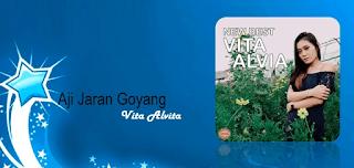 Lirik Lagu Aji Jaran Goyang - Vita Alvita