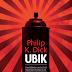 "Relógio d'Água | ""Ubik"" de Philip K. Dick"