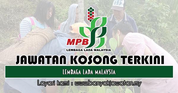 Jawatan Kosong 2019 di Lembaga Lada Malaysia