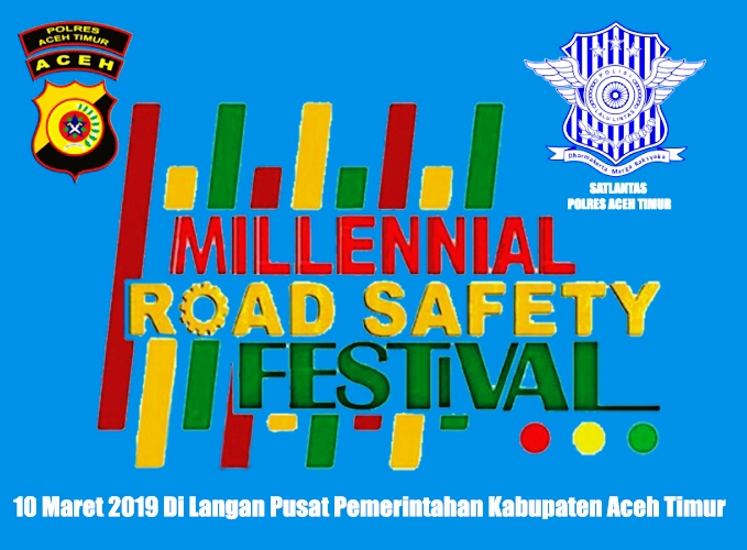 Polres Aceh Timur Akan Menggelar Millenial Road Safety Festival