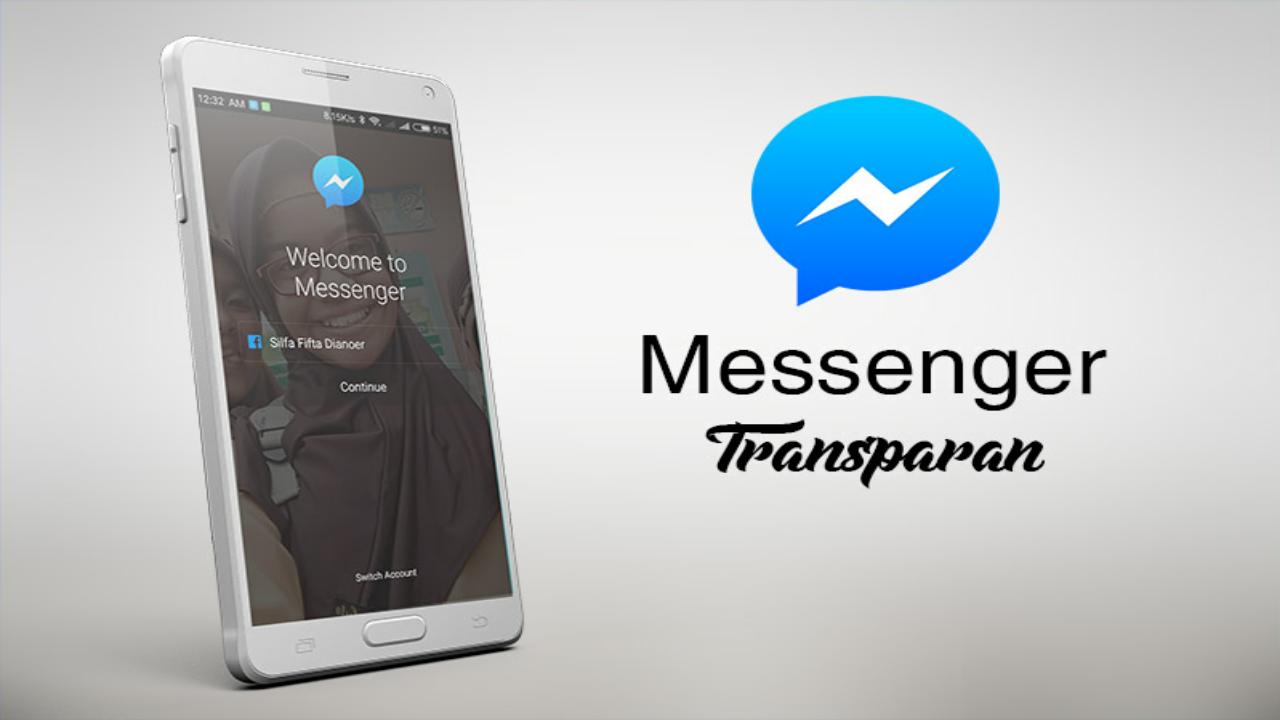 Download Aplikasi Messenger Transparant