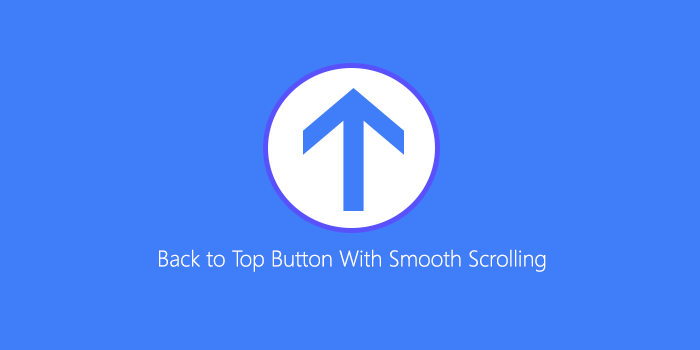 Install Back to Top Button With Smooth Scrolling