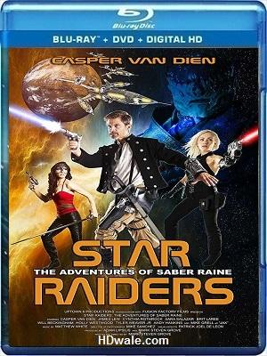 Star Raiders The Adventures of Saber Raine (2017) BluRay