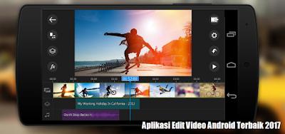 Pada artikel ini saya akan menunjukkan info wacana apa saja aplikasi edit video andro 7 Aplikasi Edit Video Android Terbaik 2017