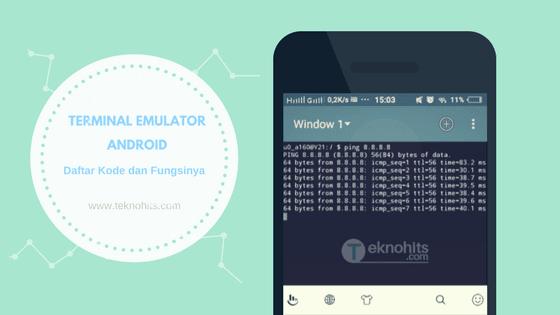 Perintah Kode Terminal Emulator Android dan Fungsinya Lengkap