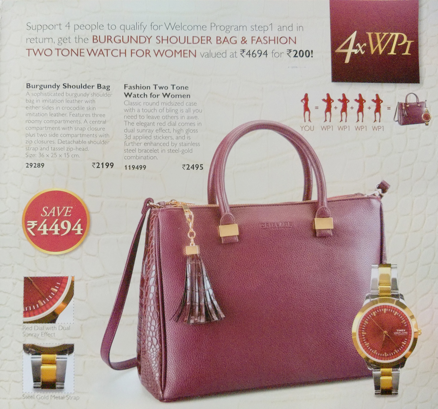 Support 2 People To Qualify For Welcome Program Step1 And In Return Get The Burgundy Shoulder Bag Valued At Rs 2199 200