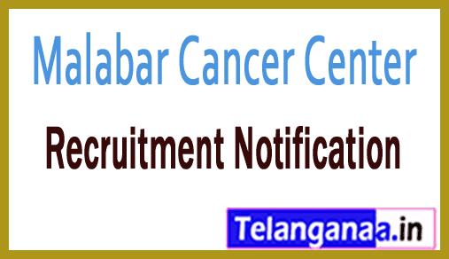 Malabar Cancer Center MCC Recruitment Notification