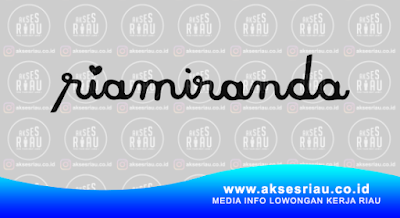 Lowongan Butik Ria Miranda Pekanbaru April 2018