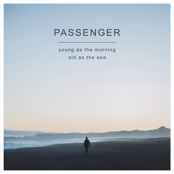Passenger - Young as the Morning Old as the Sea (Deluxe Version) Cover