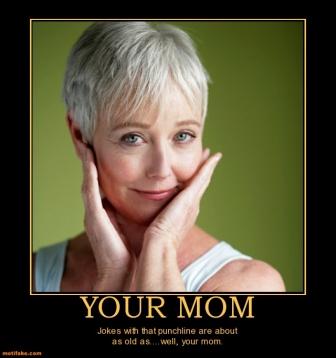 Your Mom Jokes 42