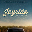 Book Flame: Review: Joyride by Anna Banks