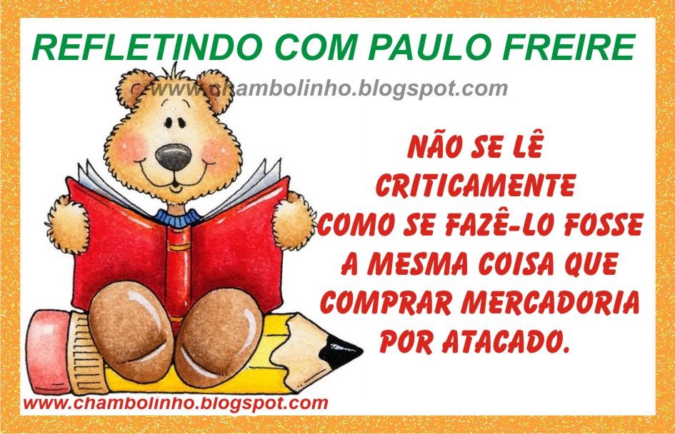 Frase Paulo Freire Pedagogia Da Autonomia Chambolinho Recados Para