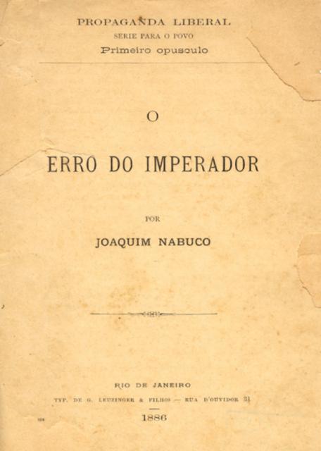 O erro do Imperador - Joaquim Nabuco