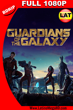 Guardianes de la Galaxia (2014) Latino IMAX FULL HD BDRIP 1080P ()