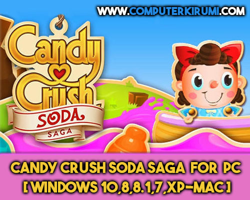Download-Install Candy Crush Soda Saga Game For PC[windows 7,8,8-1,10,MAC] for Free-Recovered.jpg