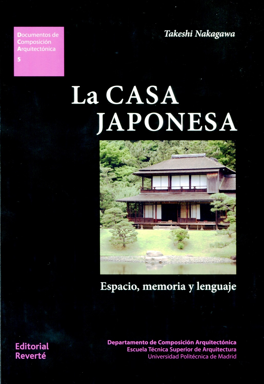 Jap n cultura y arte nakagawa takeshi la casa japonesa - Aromatizantes naturales para la casa ...