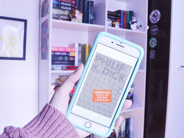 Androides sonham com ovelhas elétricas? De Philip K. Dick
