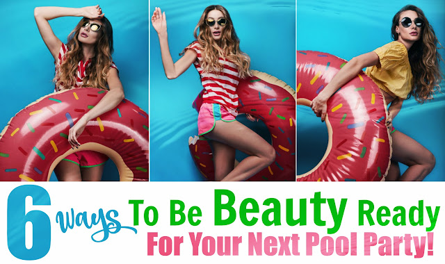6 Ways To Be Beauty Ready For Your Next Pool Party, With July's GLOSSYBOX, By Barbies Beauty Bits