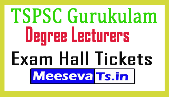 TSPSC Gurukulam Degree Lecturers (DL) Hall Tickets 2017