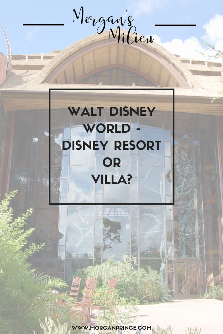 When visiting Walt Disney World where would you stay, a Disney Resort or a Villa?