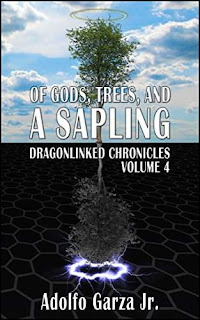Of Gods, Trees, and a Sapling - An LGBT-Friendly Young-Adult Fantasy by Adolfo Garza jr