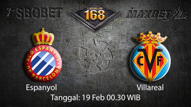 PREDIKSIBOLA - PREDIKSI TARUHAN BOLA REAL ESPANYOL VS VILLARREAL 19 FEBRUARY 2018 (SPAIN LA LIGA)
