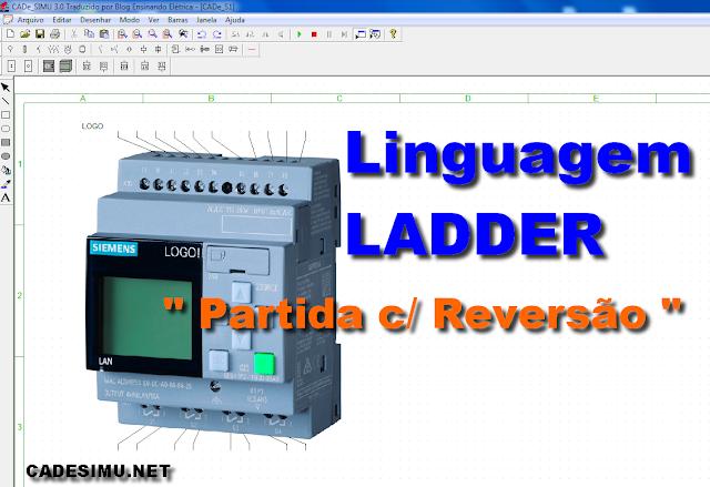 Aprender Linguagem LADDER - Partida de Motor com Reversão [no CLP]