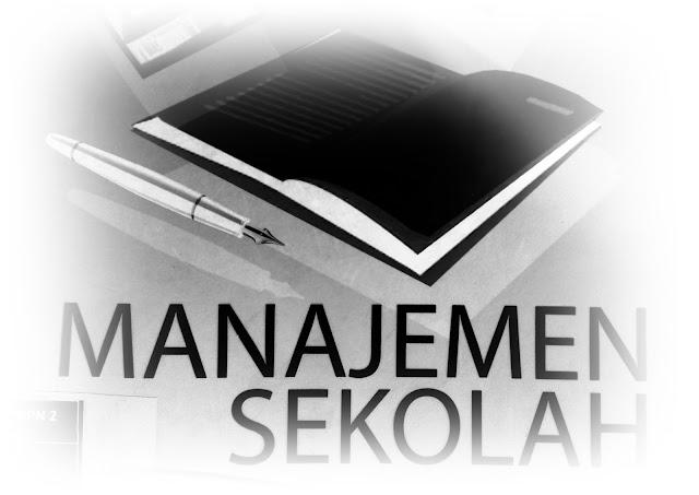 Pengertian manajemen dan sdministrasi sekolah