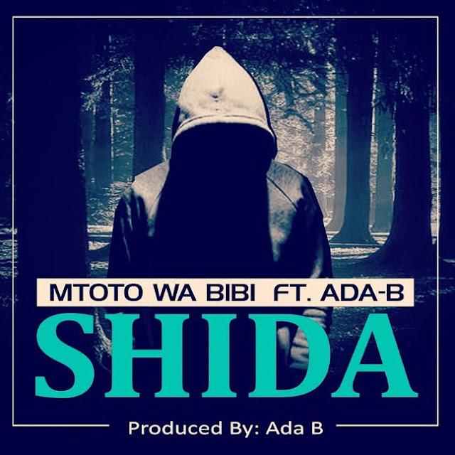 Mtoto Wa bibi ft Ada b - Shida
