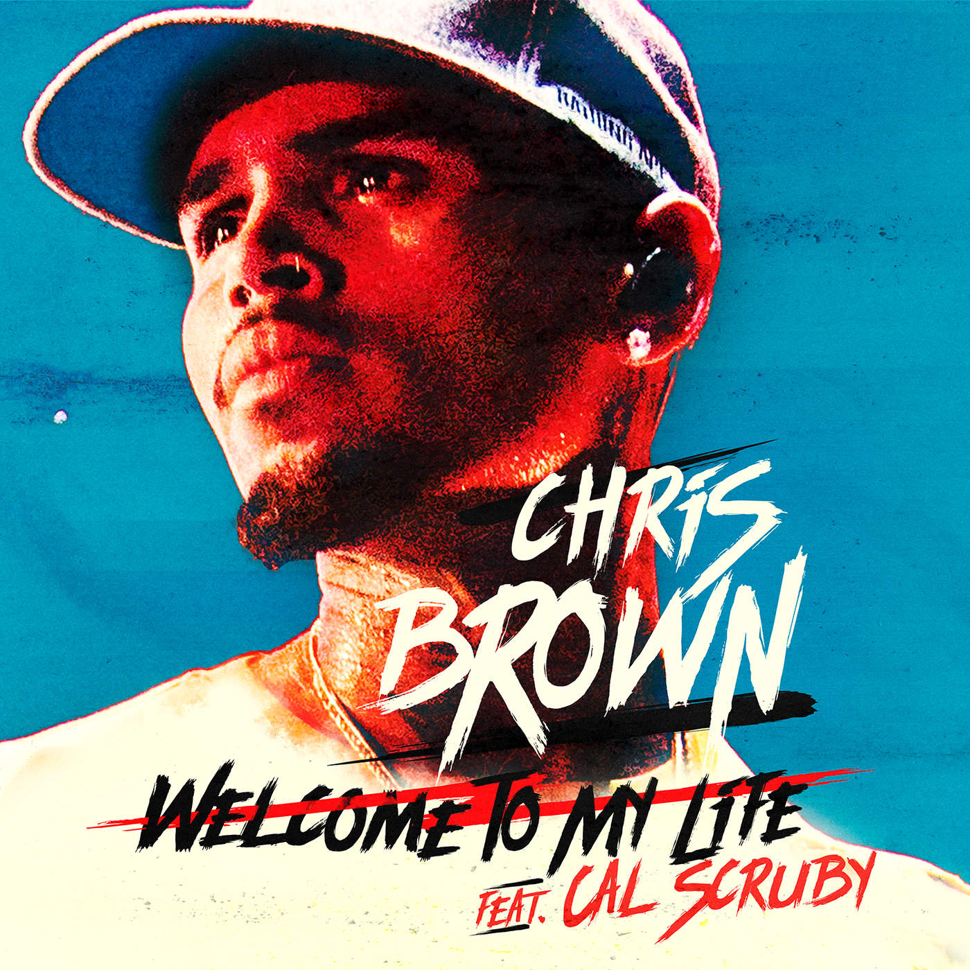 Chris Brown - Welcome to My Life (feat. Cal Scruby) - Single Cover