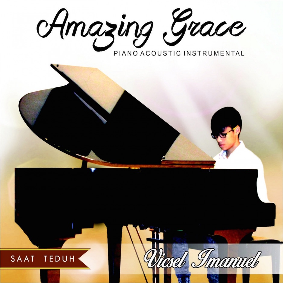 Vicsel Imanuel - Amazing Grace (Piano Acoustic Instrumental) - EP