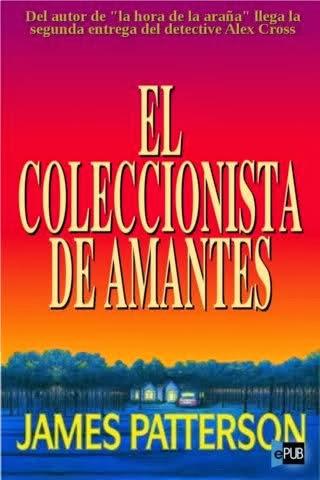 El Coleccionista De Amantes – James Patterson