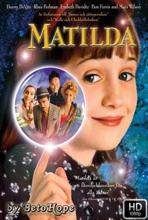 Matilda [1080p] [Latino-Ingles] [MEGA]